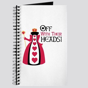OFF WITH THEIR HEADS! Journal