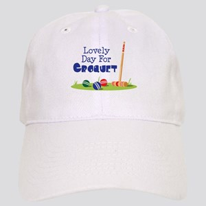 Lovely Day For CROQUET Baseball Cap