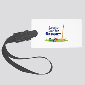 Lovely Day For CROQUET Luggage Tag