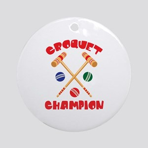CROQUET CHAMPION Ornament (Round)