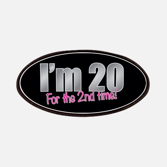 20 2nd Time 40th Birthday Patches