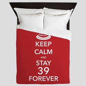 Keep Calm Stay 39 Queen Duvet