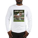 Jack Ass Long Sleeve T-Shirt