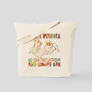 ADOPT A PIT BULL T1 Tote Bag