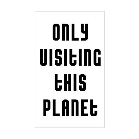 Only Visiting Sticker (Rectangle)