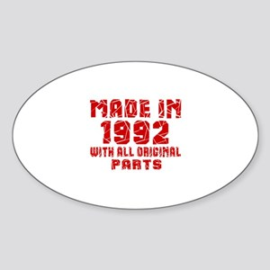 Made In 1992 With All Original Part Sticker (Oval)