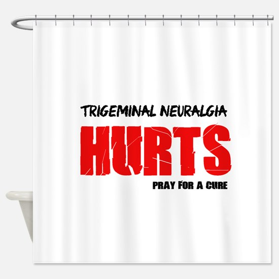 Trigeminal Neuralgia Hurts Pray For A Cure Shower