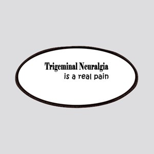 Trigeminal Neuralgia is a real pain Patches