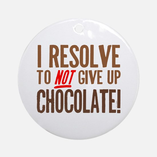 Chocolate Resolution Ornament (Round)