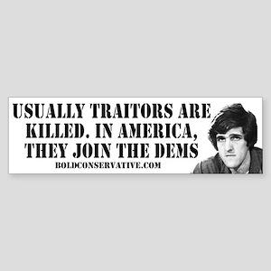 Traitors join Dems Bumper Sticker