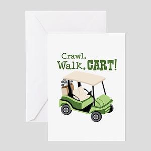 Crawl, Walk, Cart! Greeting Cards
