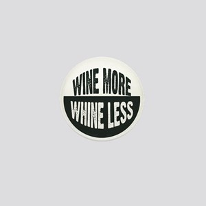 Wine More/Whine Less Square Mini Button