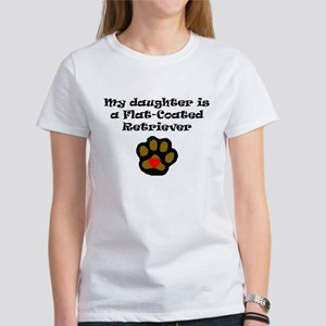 My Daughter Is A Flat-Coated Retriever T-Shirt