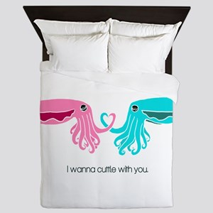 Cuttle with You Queen Duvet