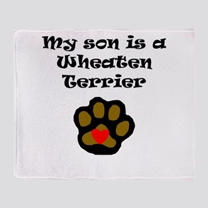 My Son Is A Wheaten Terrier Throw Blanket