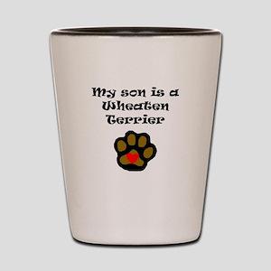 My Son Is A Wheaten Terrier Shot Glass