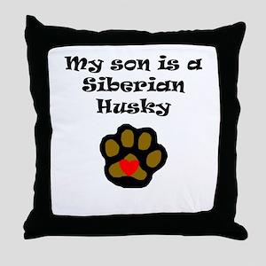 My Son Is A Siberian Husky Throw Pillow