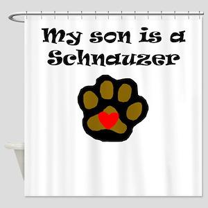 My Son Is A Schnauzer Shower Curtain