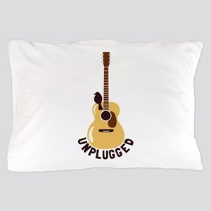 Unplugged Pillow Case
