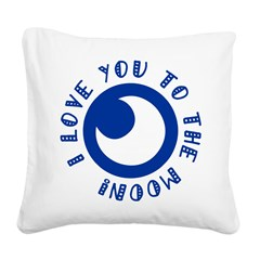 I love you to the moon Square Canvas Pillow