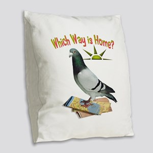 Which Way Is Home? Fun Lost Pigeon Art Burlap Thro