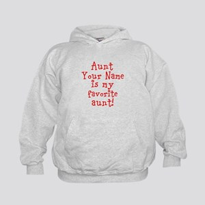 Aunt (Your Name) Is My Favorite Aunt Hoodie