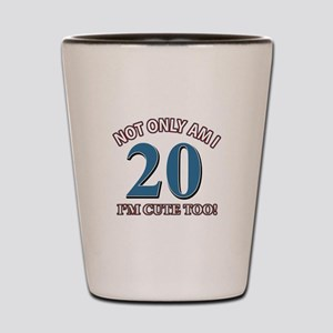 Cute 20 year old designs Shot Glass