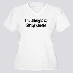 Allergic to String Cheese Women's Plus Size V-Neck