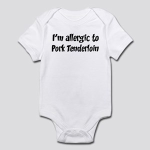 Allergic to Pork Tenderloin Infant Bodysuit