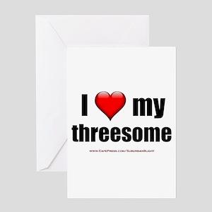 """Love My Threesome"" Greeting Card"