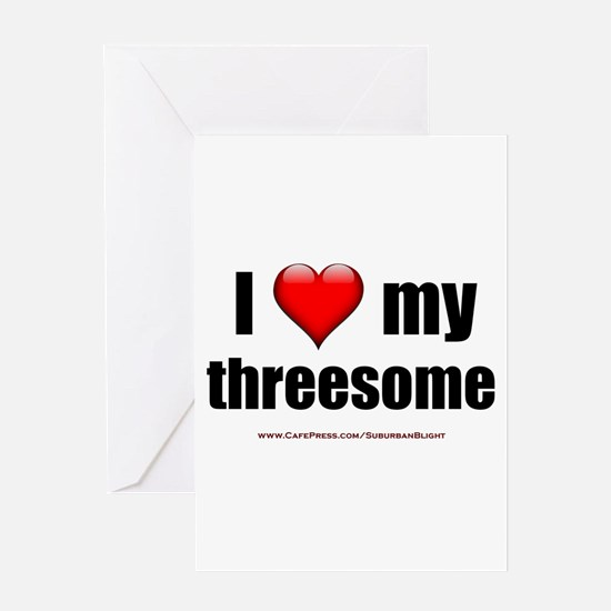 """Love My Threesome"" Greeting Card"