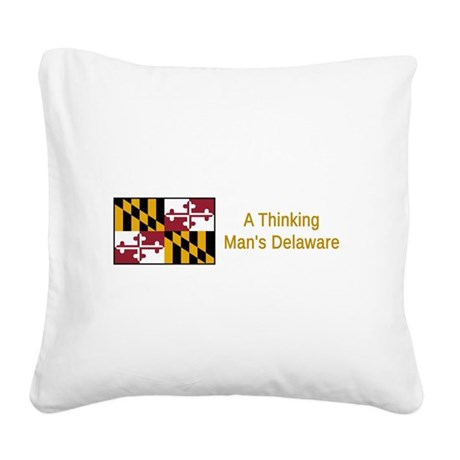 Maryland Humor #1 Square Canvas Pillow