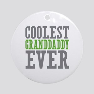Coolest Granddaddy Ever Ornament (Round)