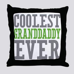 Coolest Granddaddy Ever Throw Pillow