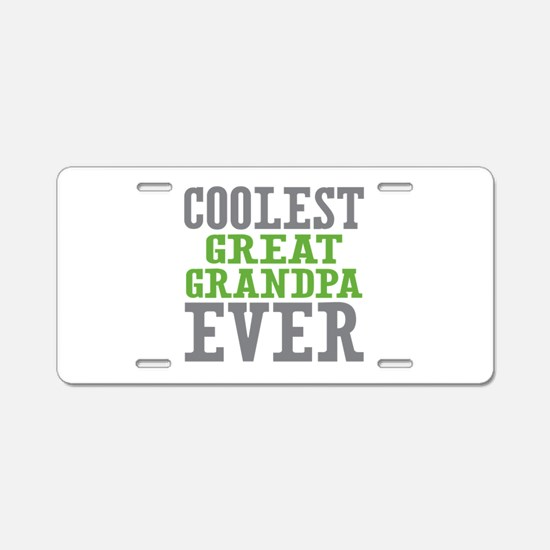 Coolest Great Grandpa Ever Aluminum License Plate