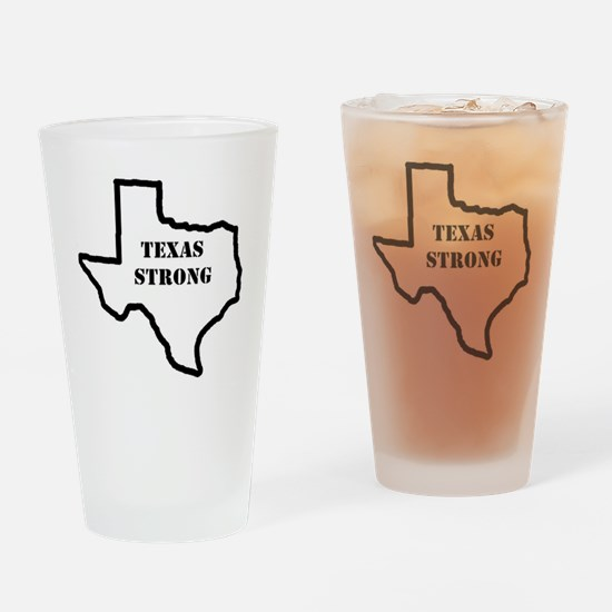 Texas Strong Drinking Glass