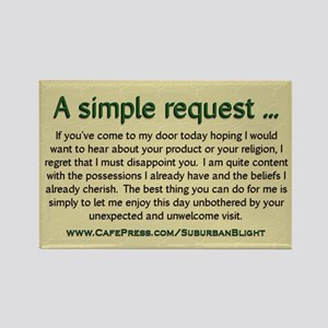 """""""No Soliciting Simple Request"""" Rectangle Magnet"""