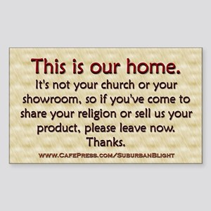 """No Soliciting Our Home"" Sticker (Rectangle)"
