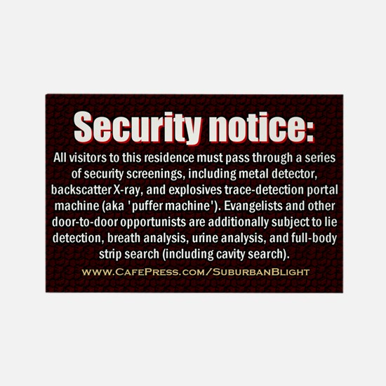 """""""No Soliciting Security Screen"""" Rectangle Magnet"""