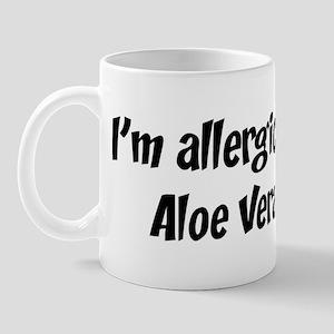 Allergic to Aloe Vera Mug
