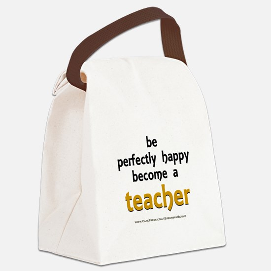 """Perfectly Happy Teacher"" Canvas Lunch Bag"