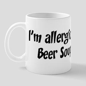 Allergic to Beer Soup Mug