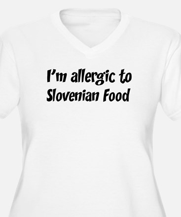Allergic to Slovenian Food T-Shirt