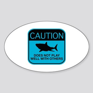 Caution - Does Not Play Well With Others Sticker (