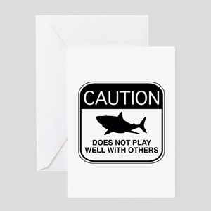 Caution - Does Not Play Well With Others Greeting