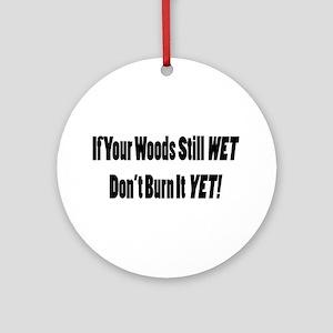 Wet Wood Ornament (Round)
