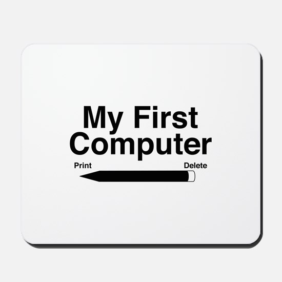 My First Computer Mousepad