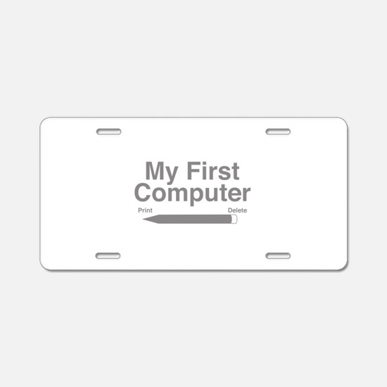 My First Computer Aluminum License Plate
