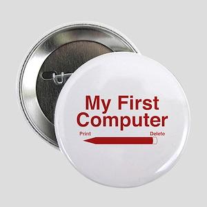 "My First Computer 2.25"" Button"