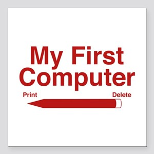 """My First Computer Square Car Magnet 3"""" x 3"""""""